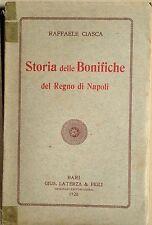 STORIA DELLE BONIFICHE DEL REGNO DI NAPOLI. BARI, LATERZA, 1928.