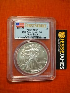 2011 W BURNISHED SILVER EAGLE PCGS MS69 FLAG FIRST STRIKE FROM 25TH ANN SET