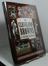 The Cleveland Browns - A 50-Year Tradition by Byrne, Campbell, Craig and Moon