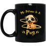 My Patronus Is A Pug Mugs Funny Birthday Ceramic Coffee Mug Gift Men Women