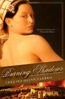 Burning Shadows (Count Saint-Germain) by Chelsea Quinn Yarbro Hardback Book The