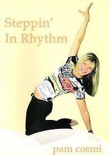 Steppin' in Rhythm with Pam Cosmi (DVD, 2006)