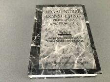 Legal Nurse Consulting: Principles and Practice Hardcover – 1998 HC BOOK BREWER