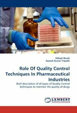 Role Of Quality Control Techniques In Pharmaceu, Borah, Debajit,,