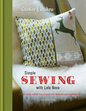 Creative Makers: Simple Sewing with Lola Nova, Smith, Alexandra, New Book