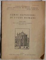 PROGRAMMA CORSI SUPERIORI DI STUDI ROMANI 1934 ROMA