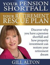 Your Pension Shortfall Your Retirement Rescue Plan by Alton, Gill Book The Cheap