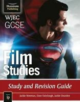 WJEC GCSE Film Studies. Study and Revision Guide by Newman, Jackie|Fairclough, D