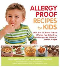 Allergy Proof Recipes for Kids: More Than 150 Recipes That are All Wheat-Free, G