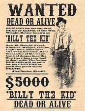 Billy The Kid Dead Or Alive Wanted Poster > Flyer/Poster Prop Replica