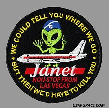AREA 51 JANET NON-STOP FROM / WE COULD TELL YOU BUT THEN /  BLACK OPS USAF PATCH
