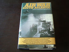 Air War South Atlantic Signed and inscribed by Jeffrey Ethell First Edition