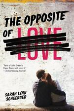 The Opposite of Love by Sarah Lynn Scheerger Paperback Book (English)