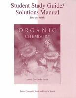 Student Study Guide/Solutions Manual for use with Organic Chemistry by Janice Go