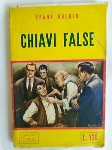 CHIAVI FALSE di GRUBER - I ROMANZI GIALLI n 2 ED ELI 1951