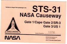 STS-31 NASA Causeway Gate 1 Kennedy Space Shuttle Permit Pass