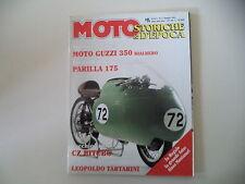 MOTO STORICHE E D'EPOCA 5/1996 GUZZI 350 BIALBERO/PARILLA 175/CZ 250/MV SQUALO