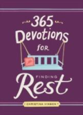 365 DEVOTIONS FOR FINDING REST - VINSON, CHRISTINA M. - NEW HARDCOVER BOOK