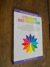 L'énergie des couleurs / Waltraud-Maria Hulke / Chromothérapie