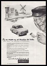 Publicité Automobile Renault Dauphine /  Moulin à vent Pipe car vintage ad  1958