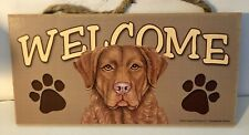 Welcome Chesapeake Bay Retriever Dog Breed Wood Sign/Wall Plaque