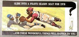 RARE 1970 Seattle Pilots SLIDE INTO A PILOTS SEASON TICKET Form Schedule