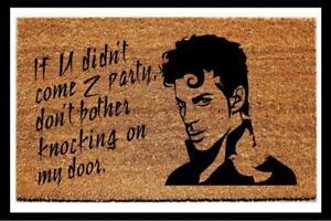 Prince Door Mat - If You Didn't Come To Party Coir Door Mat - Funny Door Mats