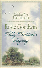 Tilly Trotter's Legacy by Rosie Goodwin (Paperback) New Book