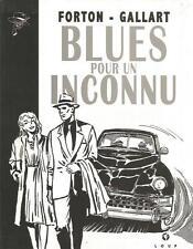 G. Forton & Gallart – Borsalino « Blues pour un inconnu » tome 2