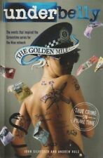 JOHN SILVESTER AND ANDREW RULE Underbelly - The Golden Mile 2010 SC Book