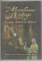 The Miscellaneous Writings of Clark Ashton Smith (First Edition)