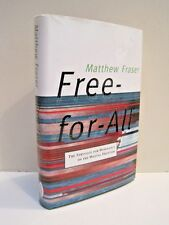 Free-For-All: The Struggle For Dominance On The Digital Frontier by M. Fraser