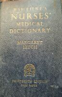 Baillieres Nurses Medical Dictionary by Margaret Hitch