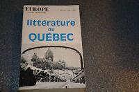 LITTERATURE DU QUEBEC, Europe revue littéraire 1969