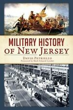 Military History of New Jersey by David Petriello (2014, Paperback)