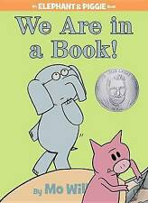 We Are in a Book! by Mo Willems (Hardback, 2010)