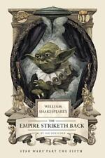William Shakespeare's the Empire Striketh Back von Ian Doescher (2014, Gebundene Ausgabe)