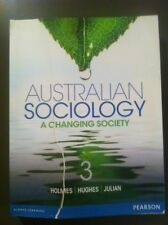 Australian Sociology 3 Text Book Pearson A Changing Society Holmes Hughes Julian