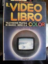 Ravalico IL VIDEO LIBRO televisione pratica bianco nero e a colori 10° ed Hoepli