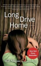 Long Drive Home: A Novel, Allison, Will, Good Condition, Book