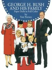 George Bush and His Family Paper Dolls in ... by Tierney, Tom Other printed item