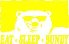 Bundy Sticker Eat Sleep Bundy 160 x 250 Quality Stickers UV protected
