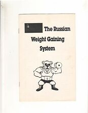 The Russian Weight Gain System 7 pages/Steroids/The Anabolic State/Diet/Protein