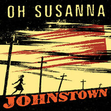 Oh Susanna : Johnstown CD 20th Anniversary  Album (2019) ***NEW*** Amazing Value