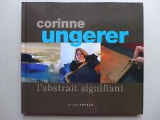 Christophe Fleurov - Corinne Ungerer l'abstrait signifiant