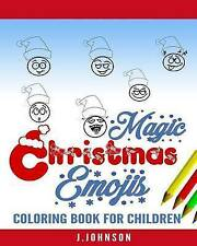 NEW Magic Christmas Emojis: Coloring Book for Children by J.Johnson