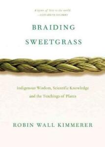 BRAIDING SWEETGRASS - KIMMERER, ROBIN WALL - NEW PAPERBACK BOOK