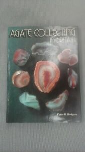 AGATE COLLECTING IN BRITAIN by PETER R. RODGERS