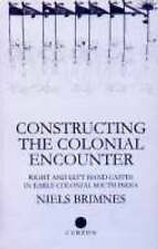 Constructing the Colonial Encounter: Right and Left Hand Castes in Early Colonia