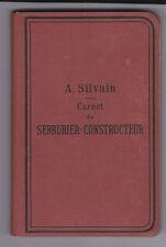 Carnet du Serrurier-Constructeur - A.Sylvain - 1903